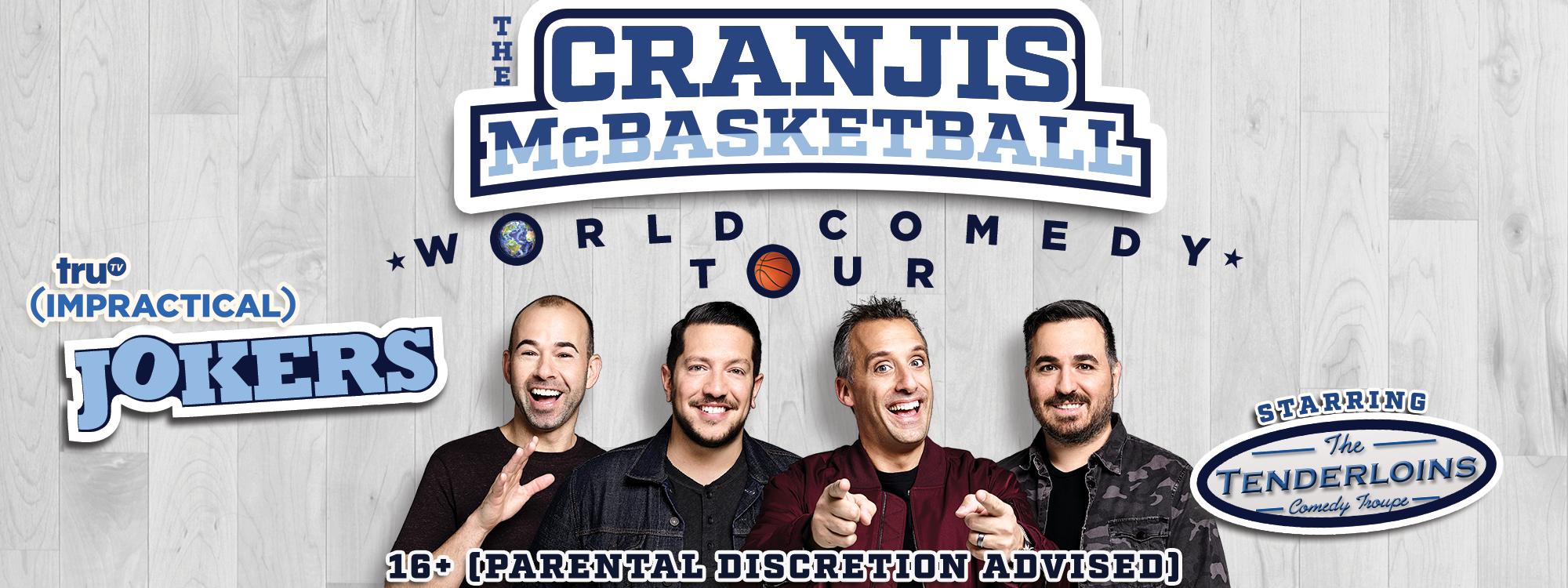 "Universal Hollywood Presents Impractical Jokers ""The Cranjis McBasketball World Comedy Tour"""